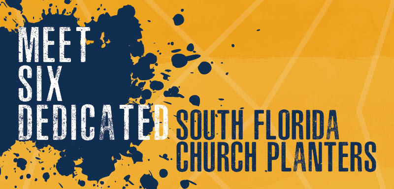 2017 State Mission Offering Send South Floria - Florida Baptist Convention