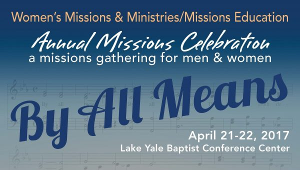 Annual Missions Celebration | By All Means - Florida Baptist