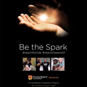 Florida Baptist Convention, Be the Spark, Reach Florida, CP, Cooperative Program