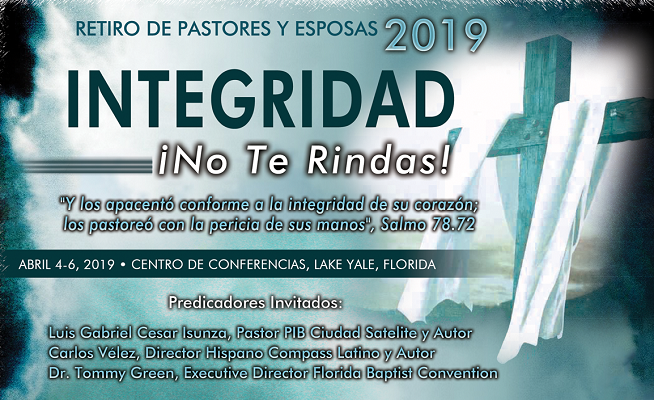 Florida Baptist Convention, Integridad !No Te Rindas!, Ministerios Hispanos
