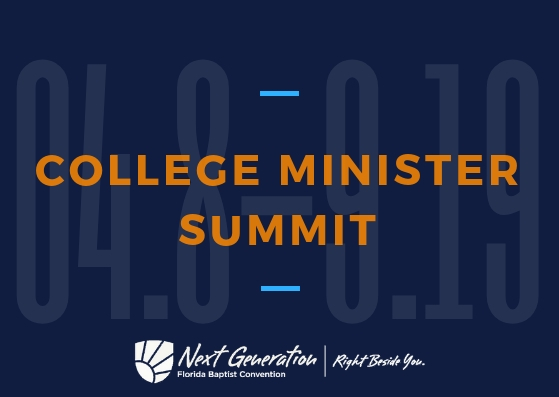 Florida Baptist Convention, College Minister Summit, Next Generation Ministries