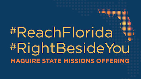 MSMO, Maguire State Missions Offering, #ReachFlorida