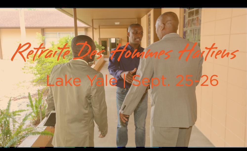 Retraite des Hommes Haitians, Lake Yale, Haitian