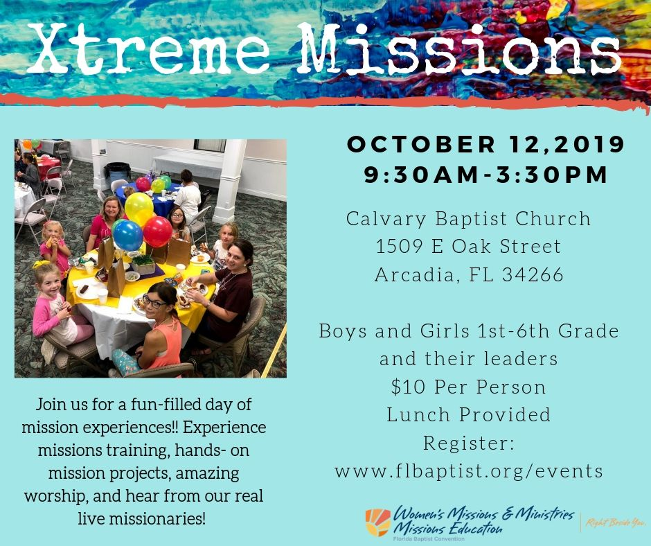 Xtreme Missions, Calvary Baptist Church