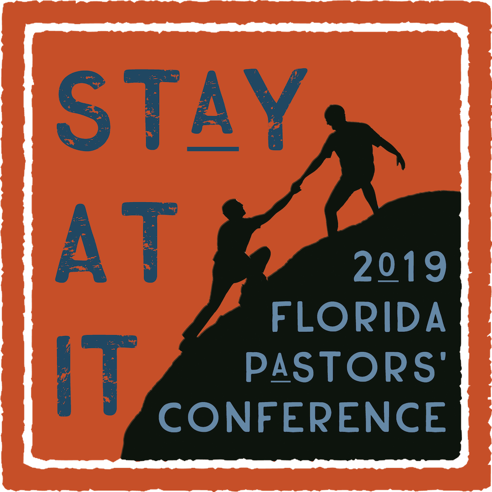 Florida Baptist Convention, Florida Baptist State Convention, Stay at It