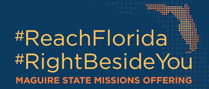 Maguire State Mission Offering, MSMO, #ReachFlorida
