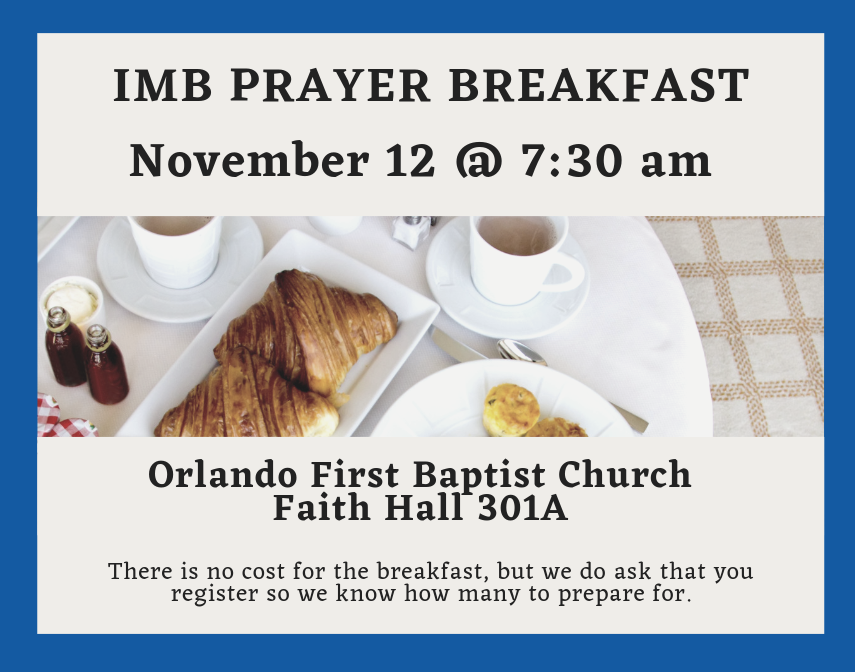 IMB Prayer Breakfast, First Orlando, Florida Baptist State Convention