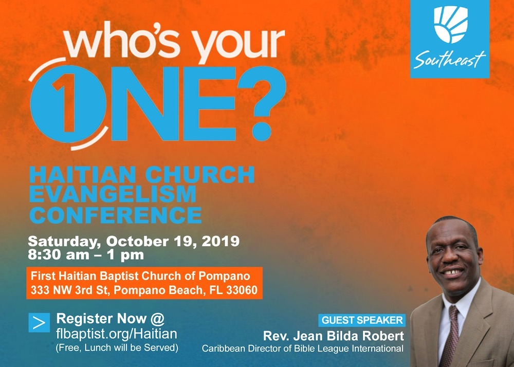 Who's Your One?, Haitian Church Evangelism Conference