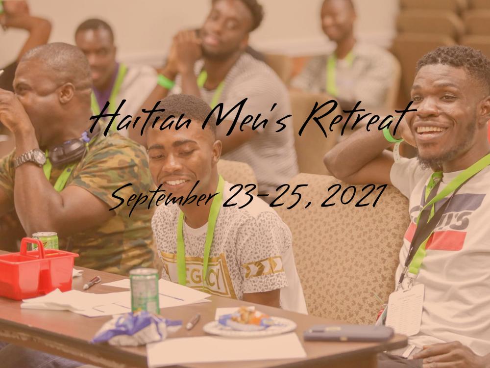 Haitian Men's Retreat