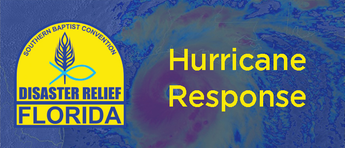 Florida Baptist Disaster Relief, FLDR, Hurricane Response
