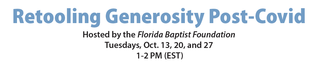 Retooling Generosity, Florida Baptist Financial Services