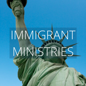 Immigrant Ministry