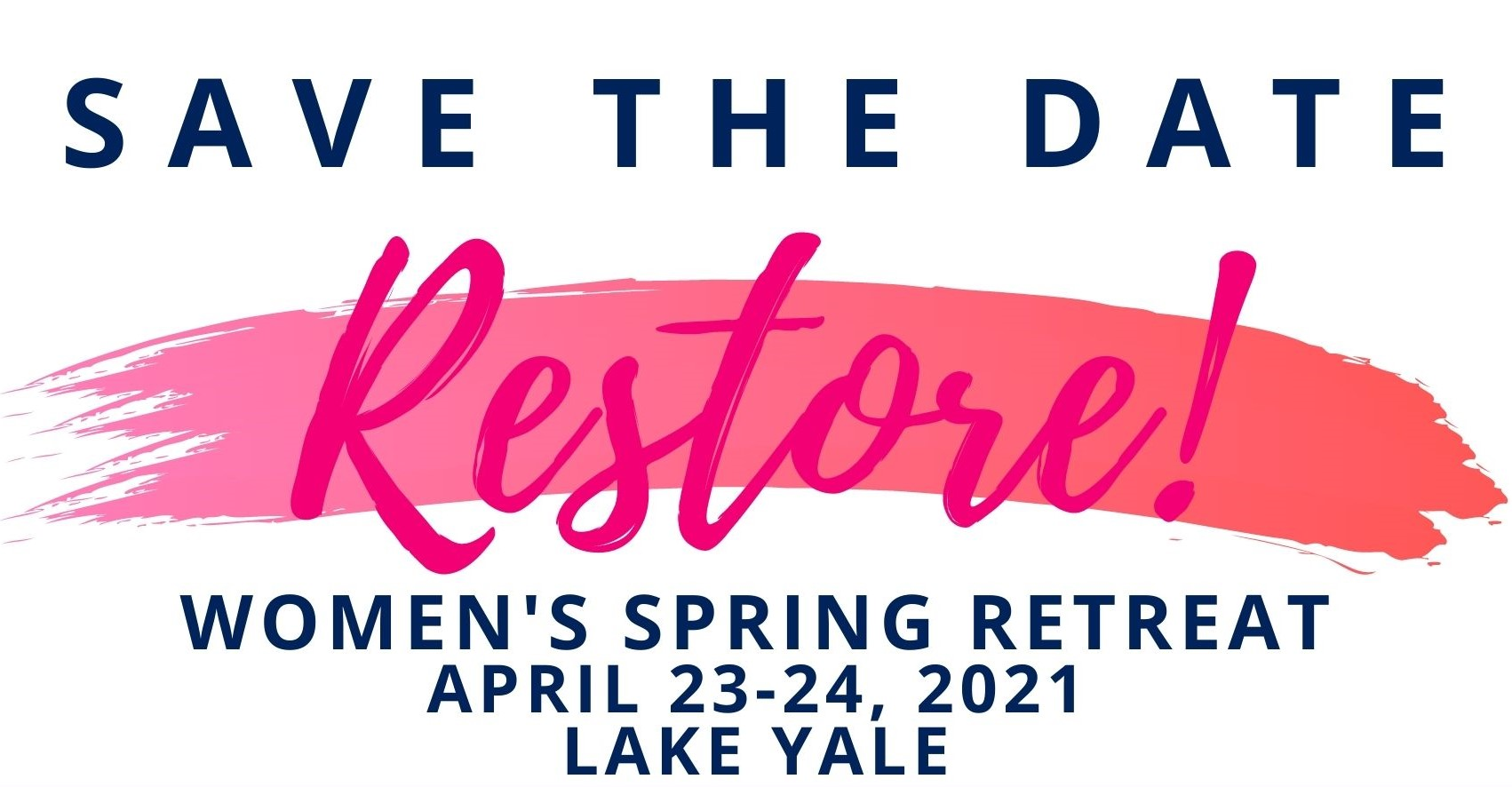 Women's Spring Retreat, Lake Yale Baptist Conference Center
