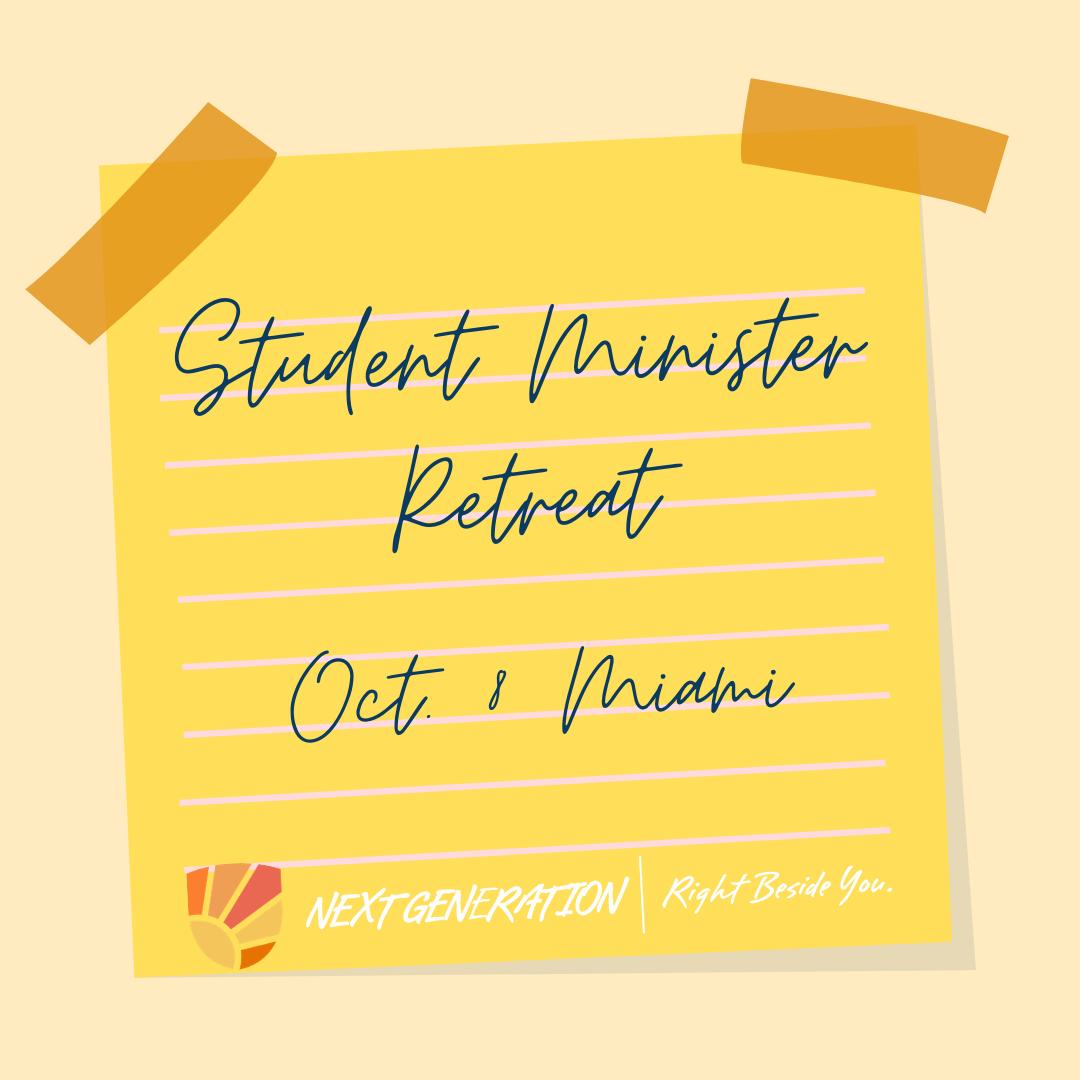 Student Minister Retreat