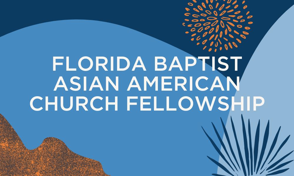 Florida Baptist Asian American Church Fellowship