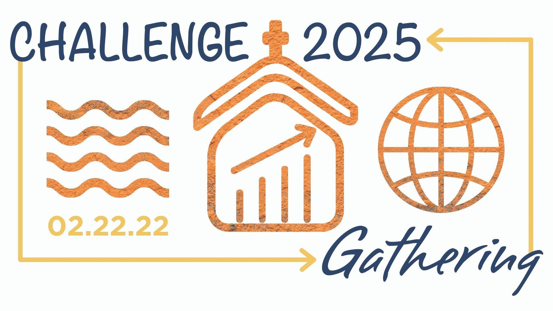 Challenge 2025 Gathering